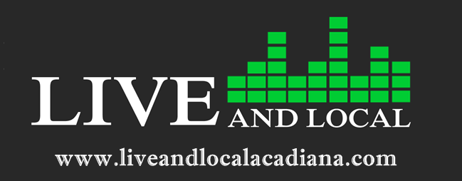 Live And Local Acadiana | Live Music, Festivals, Acadiana